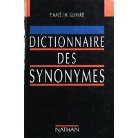 Dictionnaire des synonymes - Pierre-Antoine Macé - Livre <br /><b>3.59 EUR</b> Livrenpoche.com