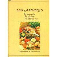 Les aliments - Josette Lyon - Livre <br /><b>4.39 EUR</b> Livrenpoche.com