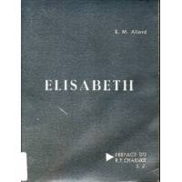 Elisabeth - E.M. Allard - Livre <br /><b>4.55 EUR</b> Livrenpoche.com