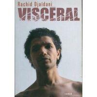 Viscéral - Rachid Djaïdani - Livre <br /><b>3.97 EUR</b> Livrenpoche.com