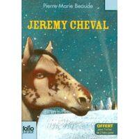 Jeremy cheval - Pierre-Marie Beaude - Livre <br /><b>2.33 EUR</b> Livrenpoche.com