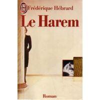 Le harem - Frédérique Hébrard - Livre <br /><b>2.00 EUR</b> Livrenpoche.com