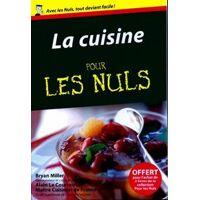 La cuisine pour les nuls - Bryan Miller - Livre <br /><b>15.19 EUR</b> Livrenpoche.com