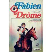 Fabien de la Drôme - Jean-Daniel Roob - Livre <br /><b>3.97 EUR</b> Livrenpoche.com