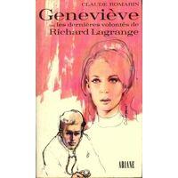 Geneviève ou les dernières volontés de Richard Lagrange - Claude Romarin - Livre <br /><b>2.00 EUR</b> Livrenpoche.com