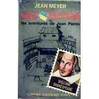Gilles Shakespeare ou les aventures de Jean Perrin - Jean Meyer - Livre <br /><b>3.97 EUR</b> Livrenpoche.com