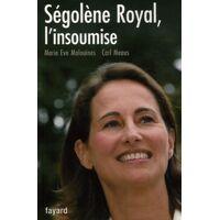 Ségolène royal, l'insoumise - Marie Eve Malouines - Livre <br /><b>4.39 EUR</b> Livrenpoche.com