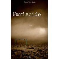 Pariscide - Pierre-Yves Barth - Livre <br /><b>4.00 EUR</b> Livrenpoche.com