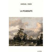 La poursuite - Gwenael Edson - Livre <br /><b>12 EUR</b> Livrenpoche.com