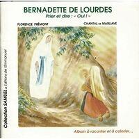 Bernadette de Lourdes. Prier et dire. Oui ! - Florence Prémont - Livre <br /><b>7.98 EUR</b> Livrenpoche.com