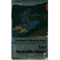 Les incandescents - Geoffrey Hoyle - Livre <br /><b>4.55 EUR</b> Livrenpoche.com