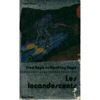 Les incandescents - Geoffrey Hoyle - Livre <br /><b>5.01 EUR</b> Livrenpoche.com