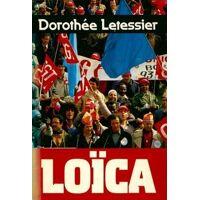Loïca - Dorothée Letessier - Livre <br /><b>4 EUR</b> Livrenpoche.com