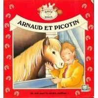 Arnaud et Picotin - Daniel Joris - Livre <br /><b>24 EUR</b> Livrenpoche.com