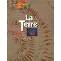 La terre - Monique Fort - Livre <br /><b>3.97 EUR</b> Livrenpoche.com