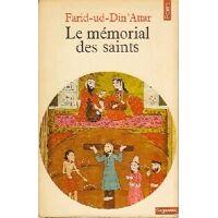 Le mémorial des saints - Farid-ud Din'Attar - Livre <br /><b>3.89 EUR</b> Livrenpoche.com