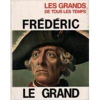 Frédéric Le Grand - D. Nulli - Livre <br /><b>4 EUR</b> Livrenpoche.com