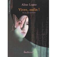 Vivre, enfin ! Et ne plus survivre - Alixe Loane - Livre <br /><b>14 EUR</b> Livrenpoche.com