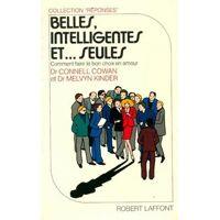 Belles, intelligentes et... Seules - Melvyn Kinder - Livre <br /><b>3.97 EUR</b> Livrenpoche.com