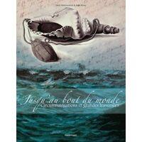 Jusqu'au bout du monde. Circumnavigations et grandes traversées - Farid Abdelouahab - Livre <br /><b>13.59 EUR</b> Livrenpoche.com