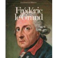 Frédéric le Grand - Emilio Franzina - Livre <br /><b>6.14 EUR</b> Livrenpoche.com