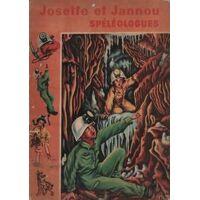 Josette et Jannou spéléologues - M.-J. Maury - Livre <br /><b>23.99 EUR</b> Livrenpoche.com