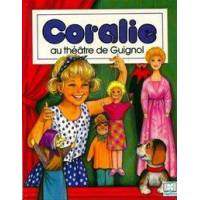 Coralie au théâtre de Guignol - Brigitte Yerna - Livre <br /><b>32.99 EUR</b> Livrenpoche.com