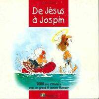 De Jésus à Jospin - Gégé - Livre <br /><b>7.62 EUR</b> Livrenpoche.com