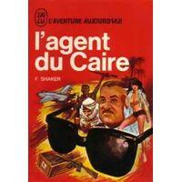 L'agent du Caire - Farid Shaker - Livre <br /><b>5.49 EUR</b> Livrenpoche.com