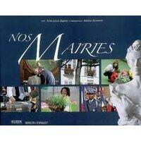 Nos mairies - Anne-Laure Dagnet - Livre <br /><b>12.37 EUR</b> Livrenpoche.com