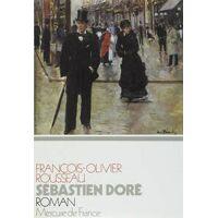 Sébastien Doré - François-Olivier Rousseau - Livre <br /><b>3.99 EUR</b> Livrenpoche.com