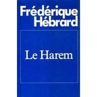 Le harem - Frédérique Hébrard - Livre <br /><b>49.99 EUR</b> Livrenpoche.com