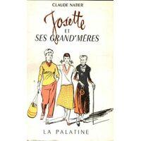 Josette et ses grand-mères - Claude Natier - Livre <br /><b>6.15 EUR</b> Livrenpoche.com