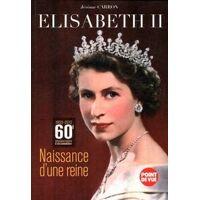 Elisabeth II naissance d'une reine - Jérôme Carron - Livre <br /><b>4.55 EUR</b> Livrenpoche.com