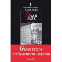 Arab jazz - Karim Miské - Livre <br /><b>4.39 EUR</b> Livrenpoche.com