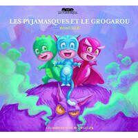 Les pyjamasques et le grogarou - Romuald - Livre <br /><b>3.99 EUR</b> Livrenpoche.com