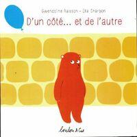 D'un côté ... et de l'autre - Gwendoline Raisson - Livre <br /><b>29.9 EUR</b> Livrenpoche.com