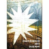 La conférence des oiseaux - Farîd Al-Dîn Attâr - Livre <br /><b>49.99 EUR</b> Livrenpoche.com