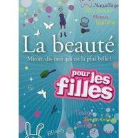 La beauté pour les filles. Miroir dis-moi qui est la plus belle ! - Ophélie Nguyen - Livre <br /><b>5 EUR</b> Livrenpoche.com