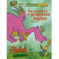 Corentin peur de rien ! : On a enlevé la princesse lapine - Cyril Hahn - Livre <br /><b>5.00 EUR</b> Livrenpoche.com