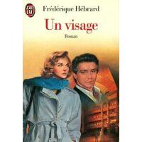 Un visage - Frédérique Hébrard - Livre <br /><b>2.11 EUR</b> Livrenpoche.com