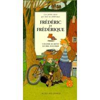 Frédéric et Frédérique - Virginie Dumont - Livre <br /><b>5.76 EUR</b> Livrenpoche.com