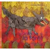 Les animaux de la forêt - Anne-Laure Witschger - Livre <br /><b>3.59 EUR</b> Livrenpoche.com