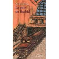 La gare de Rachid - Pascal Garnier - Livre <br /><b>3.97 EUR</b> Livrenpoche.com