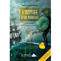 L'odyssée d'un miraculé - Pierre-Alexandre Planel - Livre <br /><b>16.12 EUR</b> Livrenpoche.com
