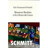 Monsieur Ibrahim et les fleurs du Coran - Eric-Emmanuel Schmitt - Livre <br /><b>3.99 EUR</b> Livrenpoche.com