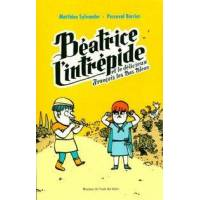 Béatrice l'intrépide et le délicieux François les Bas Bleus - Matthieu Sylvander - Livre <br /><b>24 EUR</b> Livrenpoche.com