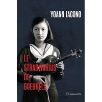 Le Stradivarius de Goebbels - Yoann Iacono - Livre <br /><b>17.00 EUR</b> Livrenpoche.com