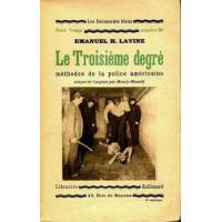 Le troisième degré - Emanuel H Lavine - Livre <br /><b>4.55 EUR</b> Livrenpoche.com