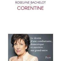 Corentine - Roselyne Bachelot - Livre <br /><b>8.82 EUR</b> Livrenpoche.com
